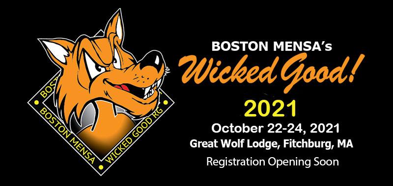 Boston MENSA's Wicked Good October 22-24, 2021 Registration Opening Soon